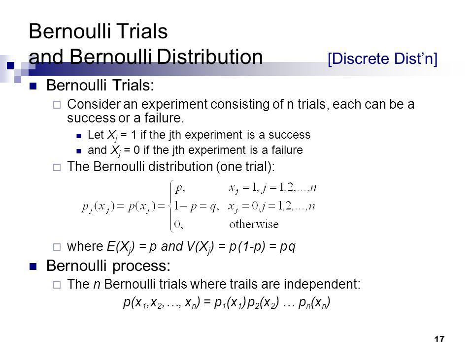 Bernoulli Trials and Bernoulli Distribution [Discrete Dist'n]